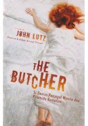 The Butcher Si Genius Penjagal Wanita dan Piramida Kematian