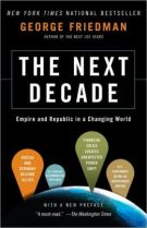 The Next Decade - George Friedman
