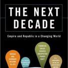 The Next Decade - George Friedman