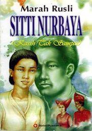 Sitti Nurbaya (Kasih Tak Sampai) - Marah Rusli (1922)