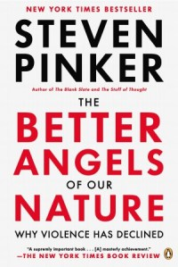 The Better Angles of Our Nature Why Violence has Declined - Steven Pinker